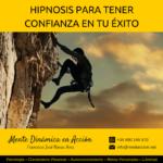 Hipnosis Confianza en tu éxito Agosto 2016