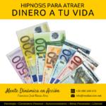 Hipnosis para Atraer Dinero a tu Vida